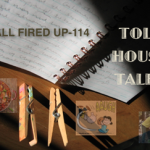 Toll House Tales:  All Fired Up – 114