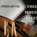 Toll House Tales: All Fired Up – 118