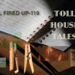 Toll House Tales: All Fired Up – 119