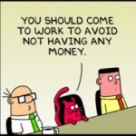 A Dilbert Ponderable…