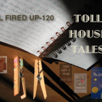 Toll House Tales: All Fired Up – 120