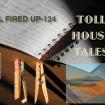 Toll House Tales: All Fired Up – 124