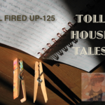Toll House Tales: All Fired Up – 125
