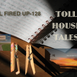 Toll House Tales: All Fired Up – 128