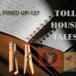 Toll House Tales: All Fired Up – 127