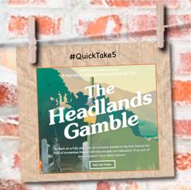 Headlands Gamble narrative travel
